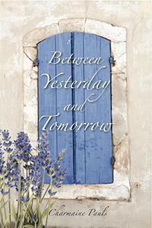 Between Yesterday & Tomorrow